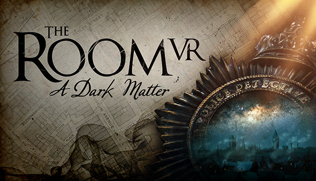 【The Room VR:A Dark Matter】