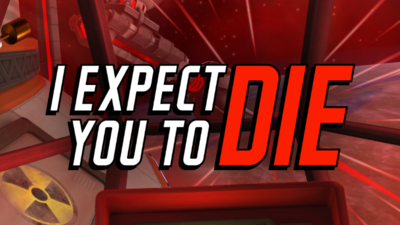 【I Expect You To Die】