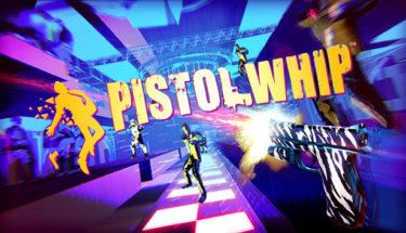VRゲーム【Pistol Whip】レビュー!攻略のコツから、二丁拳銃の設定まで!
