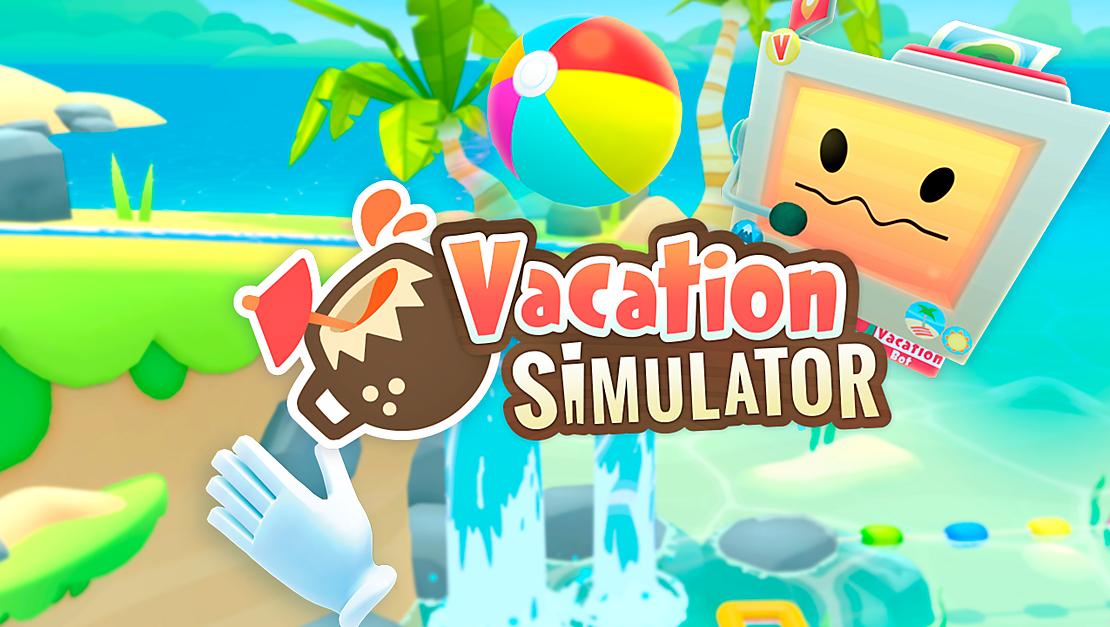 VRゲーム【Vacation Simulator】(バケーション・シミュレーター)感想レビュー!攻略のヒントも!